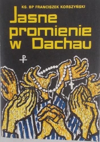 Okładka książki Jasne promienie w Dachau