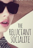 The Reluctant Socialite