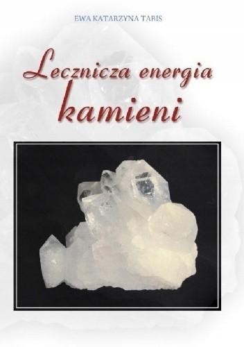 Okładka książki LECZNICZA ENERGIA KAMIENI