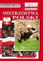 Encyklopedia piłkarska FUJI Mistrzostwa Polski. Stulecie część 4 (tom 54)