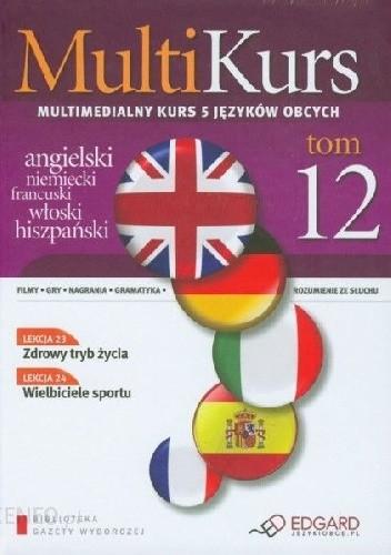 Okładka książki Multikurs. Multimedialny kurs 5 języków obcych (Tom 12)