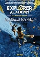 Explorer Academy: Akademia Odkrywców. Tajemnica Mgławicy