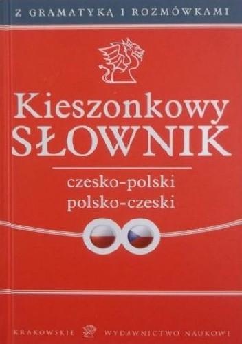 Okładka książki Kieszonkowy Słownik Czesko-Polski Polsko-Czeski