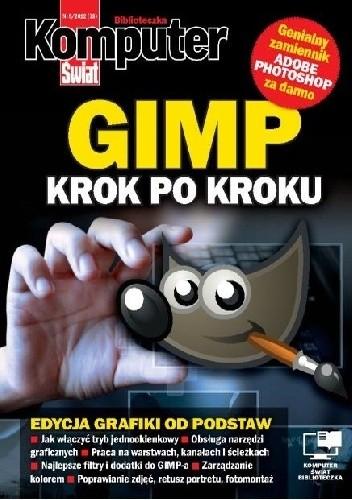 Okładka książki GIMP. Krok po kroku (Biblioteczka KŚ)