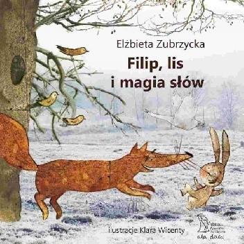 Okładka książki Filip, lis i magia słów