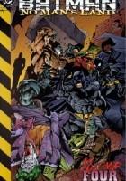 Batman- No Man's Land Vol. 4