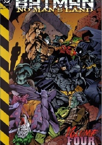 Okładka książki Batman- No Man's Land Vol. 4