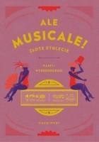 Ale musicale! Złote stulecie: 1918–2018
