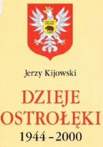Okładka książki Dzieje Ostrołęki: 1944-2000