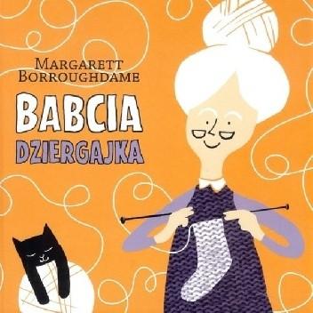 Okładka książki Babcia Dziergajka