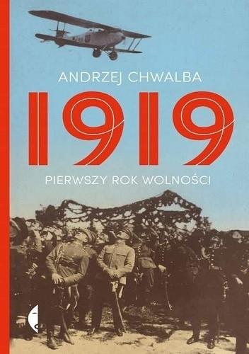 Okładka książki 1919. Pierwszy rok wolności