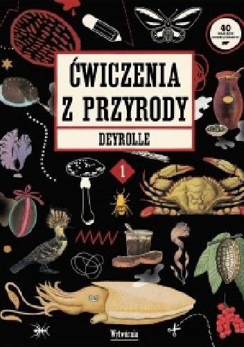 Okładka książki Ćwiczenia z przyrody Deyrolle 1