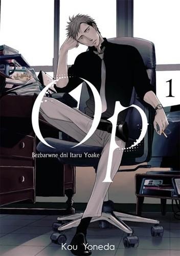 Okładka książki Op: Bezbarwne dni Itaru Yoake #1