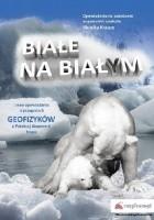 Białe na białym i inne opowiadania o przygodach geofizyków z Polskiej Akademii Nauk