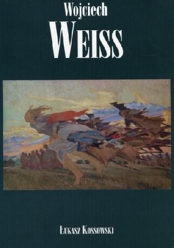 Okładka książki Wojciech Weiss