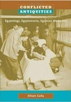 Conflicted antiquities egyptology, egyptomania, Egyptian modernity