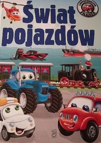 Okładka książki Samochodzik Franek. Świat pojazdów.