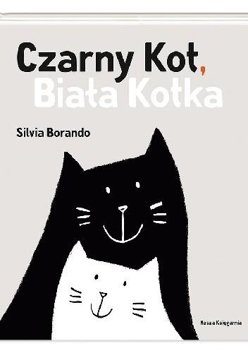 Okładka książki Czarny Kot, Biała Kotka