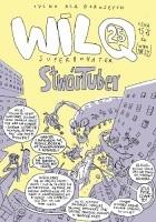 Wilq Superbohater: StwórTuber