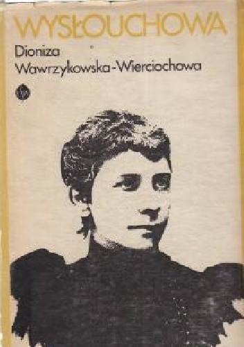Okładka książki Wysłouchowa. Opowieść biograficzna