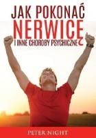 Jak pokonać nerwicę i inne choroby psychiczne