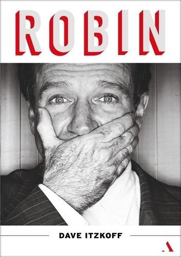 Okładka książki Robin. Biografia Robina Williamsa