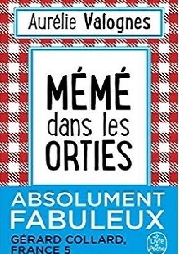 Okładka książki Mémé dans les orties