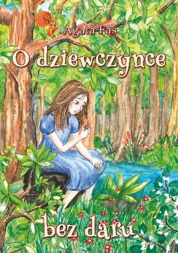 Okładka książki O dziewczynce bez daru
