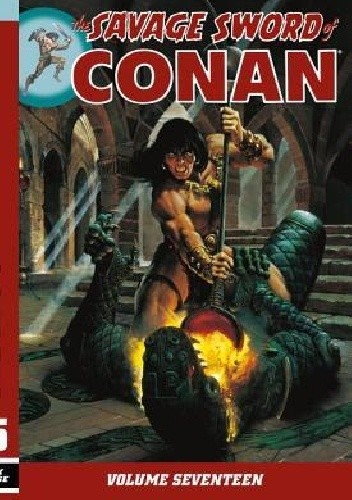 Okładka książki The Savage Sword Of Conan Vol.17