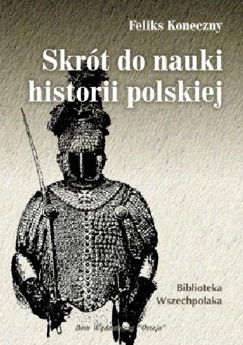 Okładka książki Skrót do nauki historii polskiej