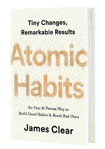 Okładka książki Atomic Habits: An Easy & Proven Way to Build Good Habits & Break Bad Ones