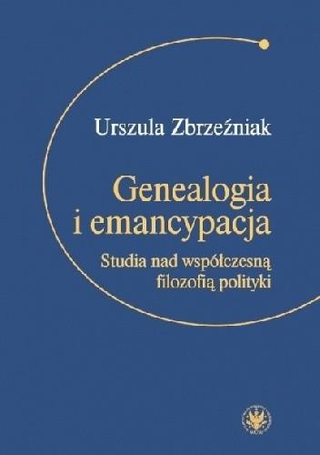 Okładka książki Genealogia i emancypacja