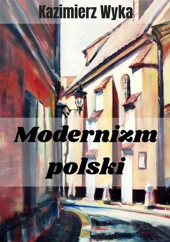 Okładka książki Modernizm polski