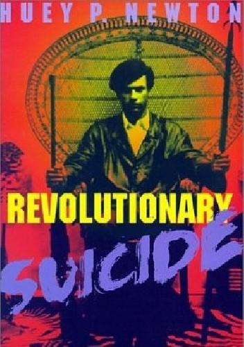 Okładka książki Revolutionary Suicide