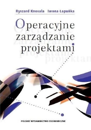 Okładka książki Operacyjne zarządzanie projektami