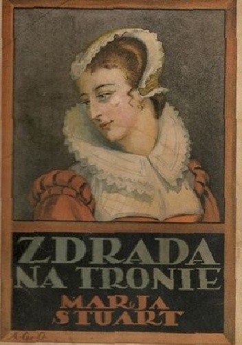 Okładka książki zdrada na tronie Marja Stuart