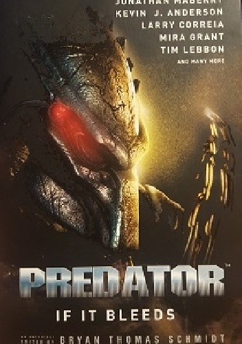 Okładka książki Predator: If It Bleeds