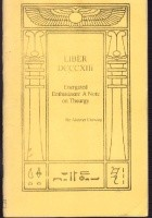 Liber DCCXI Energized Enthusiasm.A Note on Theurgy