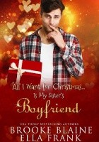 All I Want for Christmas... Is My Sister's Boyfriend