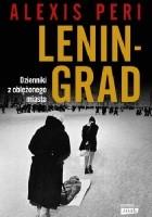 Leningrad. Dzienniki z oblężonego miasta