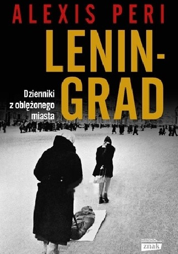 Okładka książki Leningrad. Dzienniki z oblężonego miasta