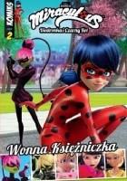 Miraculous komiks. Wonna księżniczka
