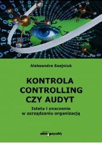 Okładka książki Kontrola controlling czy audyt