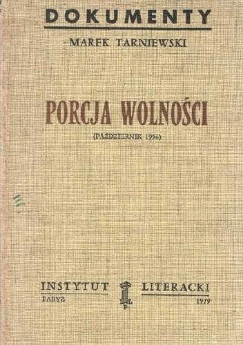 Okładka książki Porcja wolności: Październik 1956