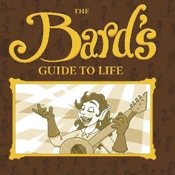 Okładka książki The Bard's Guide To Life