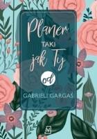 Planer taki jak Ty od Gabrieli Gargaś