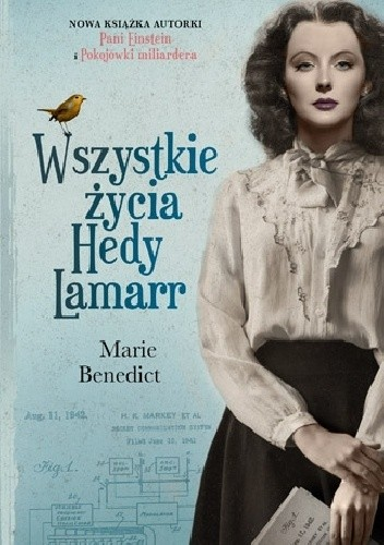Okładka książki Wszystkie życia Hedy Lamarr