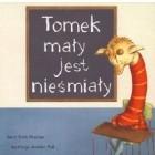Tomek mały jest nieśmiały
