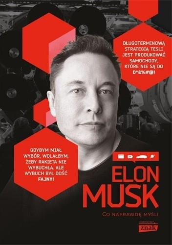 Okładka książki Elon Musk. Co naprawdę myśli