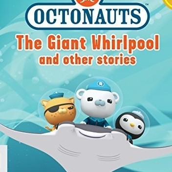 Okładka książki Octonauts: The Giant Whirlpool and Other Stories